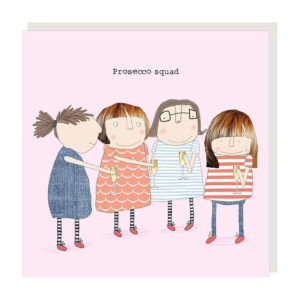 Rose Made a Thing Card - Prosecco Squad