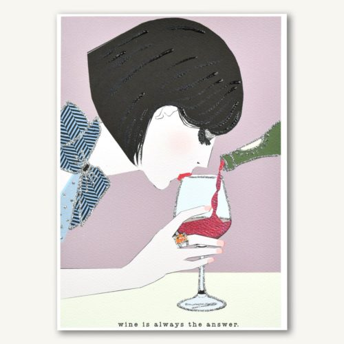 Verrier Card - Wine is Always the Answer