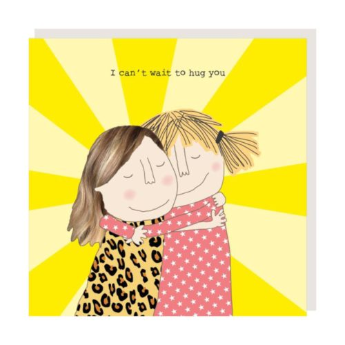Rosie Made A Thing Card - Can't Wait To Hug