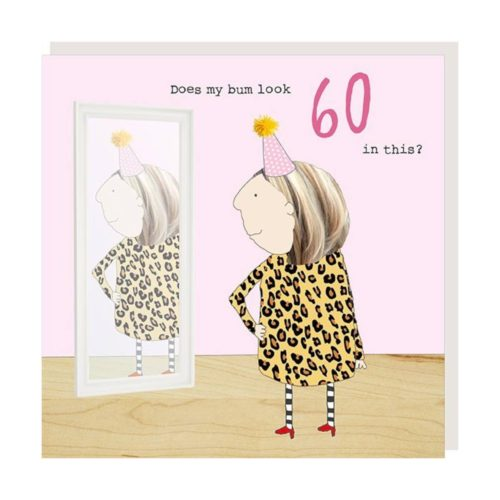 Rosie Made A Thing Card - Girl 60 Bum