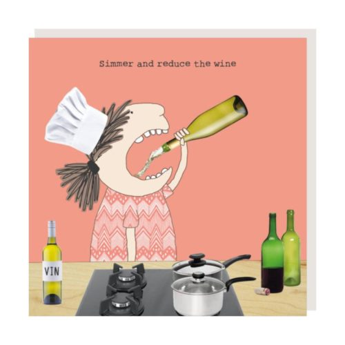 Rosie Made A Thing Card - Reduce Wine