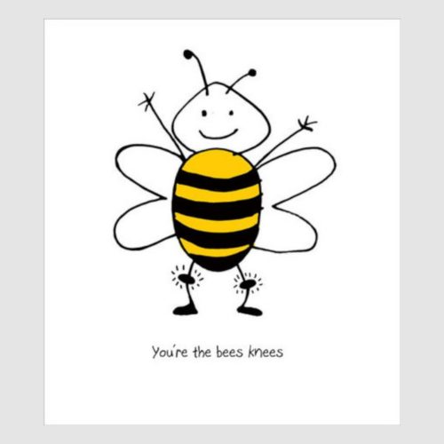 Art Folio Card - You're the Bees Knees