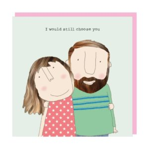 Rosie Made A Thing Card – Valentine Choose You
