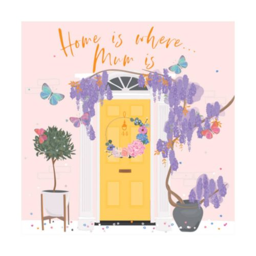 Elle Card - Home is where Mum is
