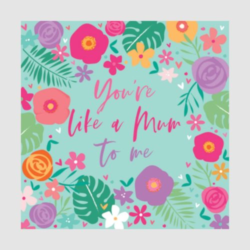 Number 78 Card - You're like a Mum to me