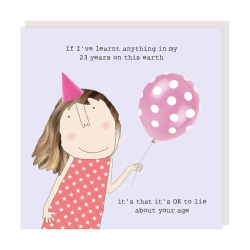 Rosie Made A Thing Card - Lie About Age