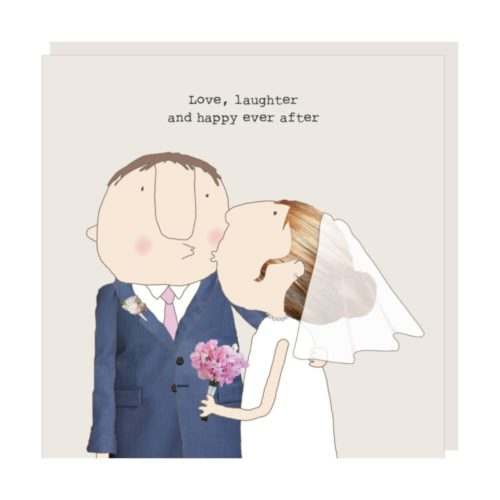 Rosie Made A Thing Card - Love, Laughter and Happy Ever After