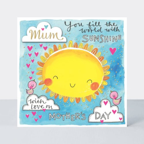 Chatterbox Card - Mother's Day - You Fill My World With Sunshine