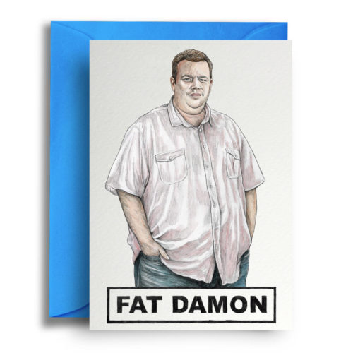 Quite Good Cards Card - Fat Damon
