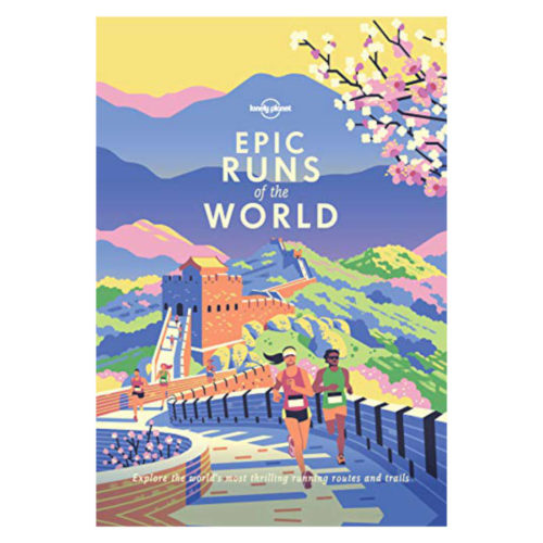 Lonely Planet: Epic Runs of the World